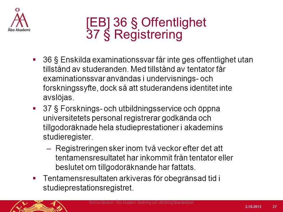[EB] 36 § Offentlighet 37 § Registrering